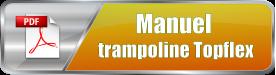 Téléharger le manuel de montage trampoline TopflexFit